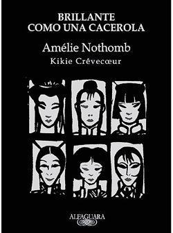 'Brillante como una cacerola', Amélie Nothomb