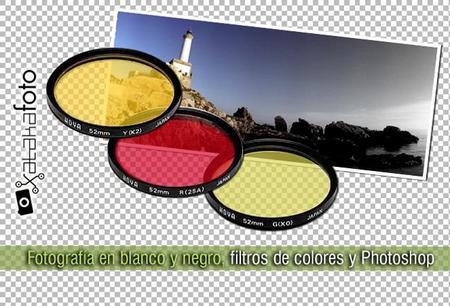 Fotografía en blanco y negro, filtros de colores y Photoshop