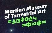 Exposiciones: Museo Marciano de Arte Terrestre