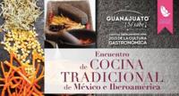 Encuentro de Cocina Tradicional y mucho más en la Cumbre Internacional de Gastronomía de Guanajuato