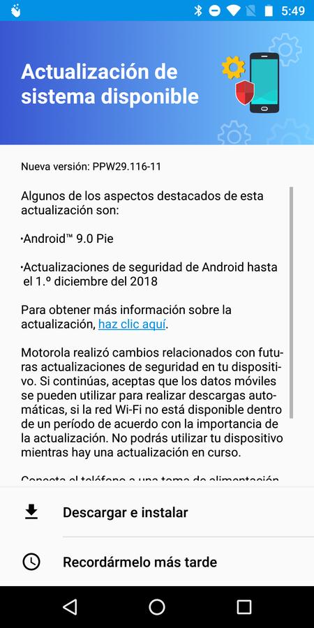 Actualizacion Android 9 0 Pie Moto G6 Plus Mexico