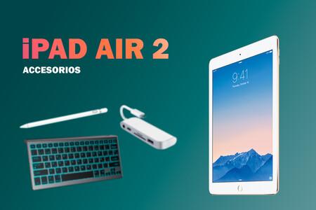 Especial iPad Air 2: Accesorios para seguir usando la tableta más actualizada de Apple hasta la fecha