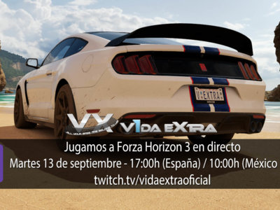 Jugamos en directo a Forza Horizon 3 a las 17:00h (las 10:00h en Ciudad de México) [finalizado]