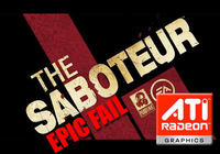 'The Saboteur' no funciona con tarjetas ATI. Epic Fail