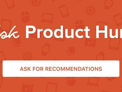 Ahora en Product Hunt puedes pedir recomendaciones de productos tecnológicos a la comunidad