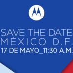 ¿Qué nos tendrá preparado Motorola para el próximo 17 de mayo...?