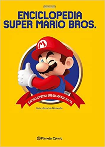 Enciclopedia Super Mario Bros 30ª Aniversario: Guía oficial de Nintendo - Pasta dura en español