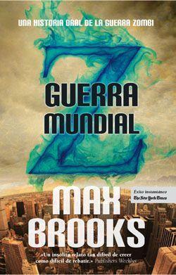 'Guerra mundial Z: Una historia oral de la guerra zombi' de Max Brooks