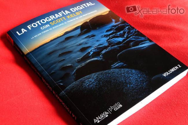 La fotografía digital con Scott Kelby Volumen 2, una aproximación al trabajo de los profesionales
