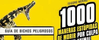 '1000 maneras estúpidas de morir por culpa de un animal', de Isidoro Merino
