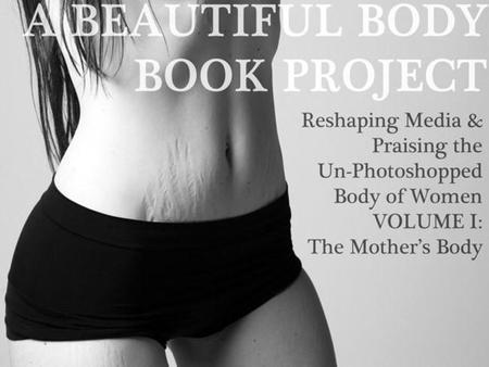 'A beautiful Body', fotografías de cuerpos de madres reales