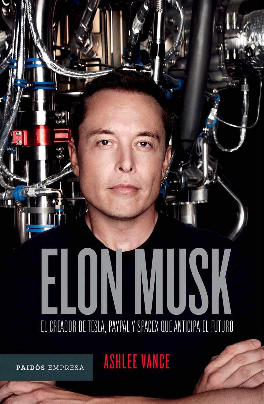 Elon Musk: The Entrepreneur Anticipating the Future (Mexican Edition)