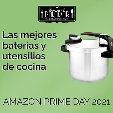 Amazon Prime Day 2021: las mejores ofertas en baterías, vajilla, menaje y utensilios de cocina