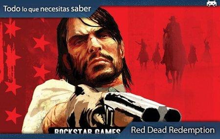 'Red Dead Redemption': todo lo que necesitas saber