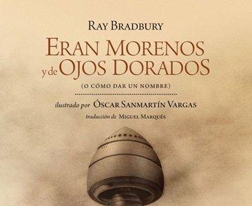 'Eran morenos y de ojos dorados' de Ray Bradbury