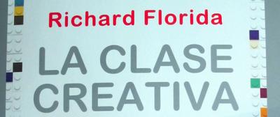 La clase creativa de Richard Florida