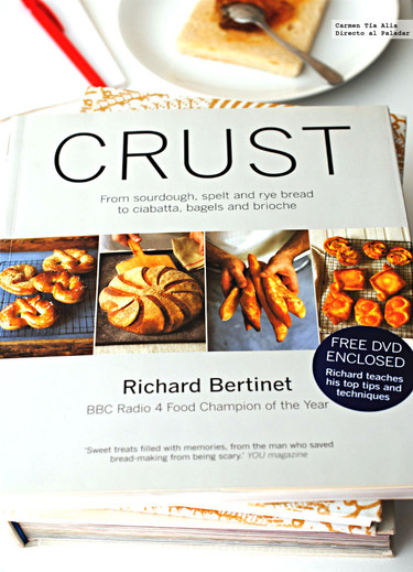 Crust, de la masa madre al brioche. Libro de cocina de Richard Bertinet