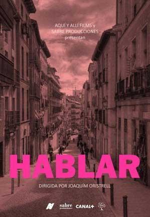 Joaquín Oristrell y el rodaje exprés de 'Hablar'