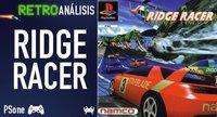 'Ridge Racer' para Playstation. Retroanálisis