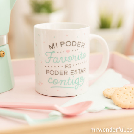Mrwonderful 8435460710572 Taza Mi Poder Favorito Es Poder Estar Contigo Es 2017 3 1
