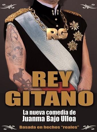 'Rey Gitano', el nuevo 'Airbag' de Juanma Bajo Ulloa