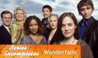 'Wonderfalls', series inacabadas