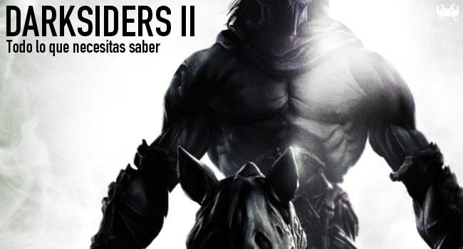 Darksiders II - Todo lo que necesitas saber