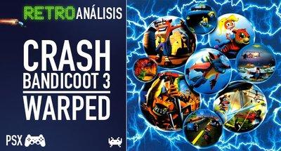 'Crash Bandicoot 3: Warped' para PlayStation. Retroanálisis