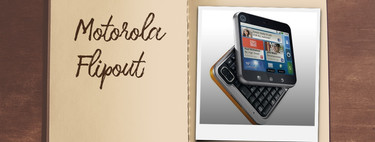 Phones you were crazy about in its day: Motorola Flipout