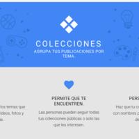 Collections, el nuevo intento de Google para darle un poco de vida a Google+
