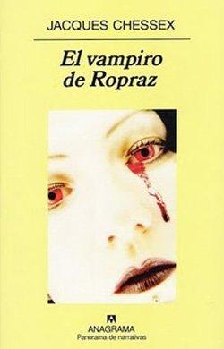 'El vampiro de Ropraz' de Jacques Chessex