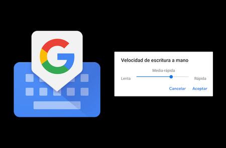 Gboard 8.7 para Android añade dos nuevas alturas y te permite configurar la escritura a mano
