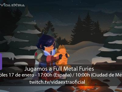 Streaming de Full Metal Furies a las 17:00h (las 10:00h en CDMX) [actualizado con la retransmisión]