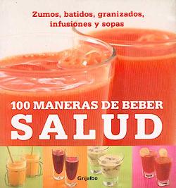 100 maneras de beber salud