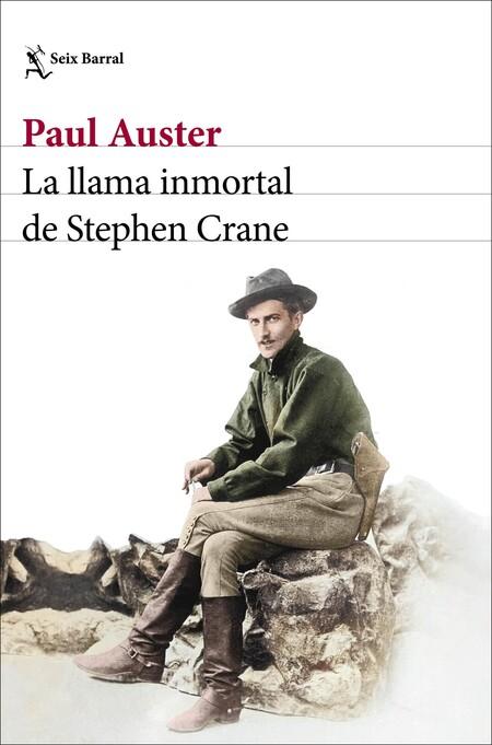 Portada La Llama Inmortal De Stephen Crane Paul Auster 202106041051