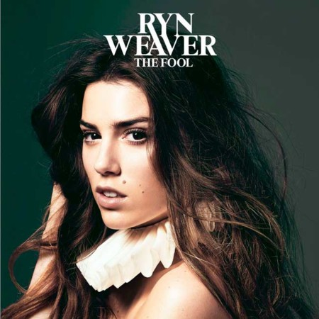 Ryn Weaver The Fool