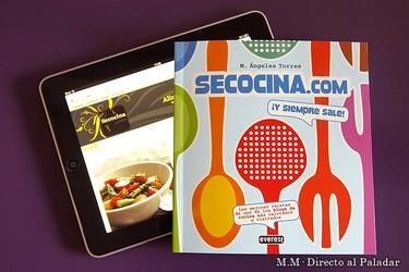 Secocina.com y siempre sale bien. El libro