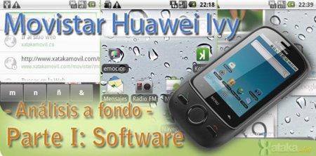 Movistar Huawei Ivy, Análisis a fondo - Parte I: Software