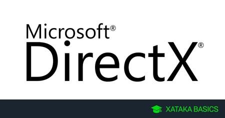 DirectX: qué es, cómo actualizar y cómo saber qué versión tienes
