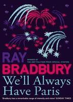 'We`ll always have Paris' de Ray Bradbury