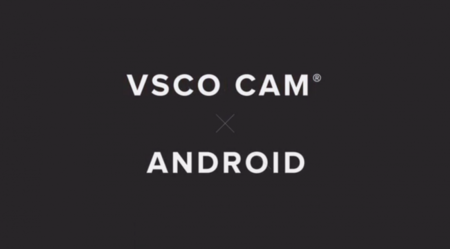 VSCO Cam disponible ya para Android