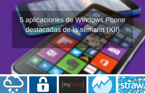 5 aplicaciones de Windows Phone destacadas de la semana (XII)