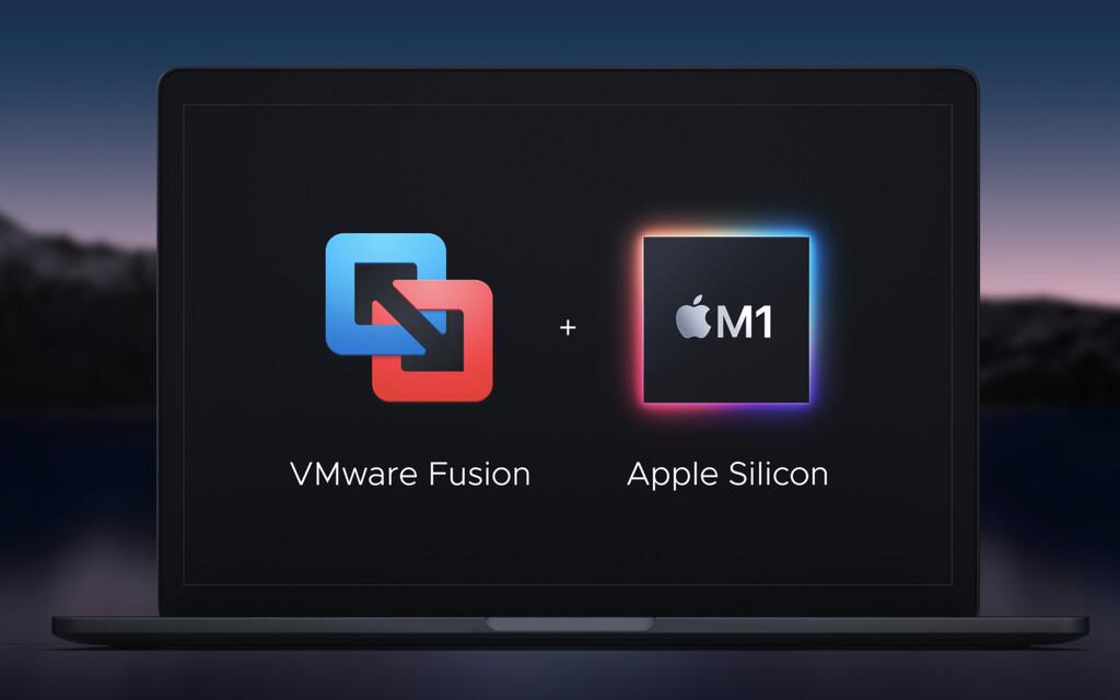 VMware Fusion para los Mac M1 lanza una beta privada a unas dos semanas de la primera beta pública