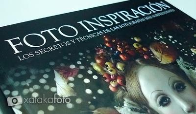 Foto Inspiración, un libro para recuperar la vena fotográfica