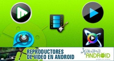 Especial reproductores de vídeo Android: Comparativa de aplicaciones