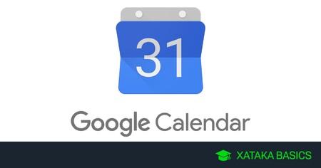 17 apps para sacarle el máximo partido a Google Calendar en el móvil