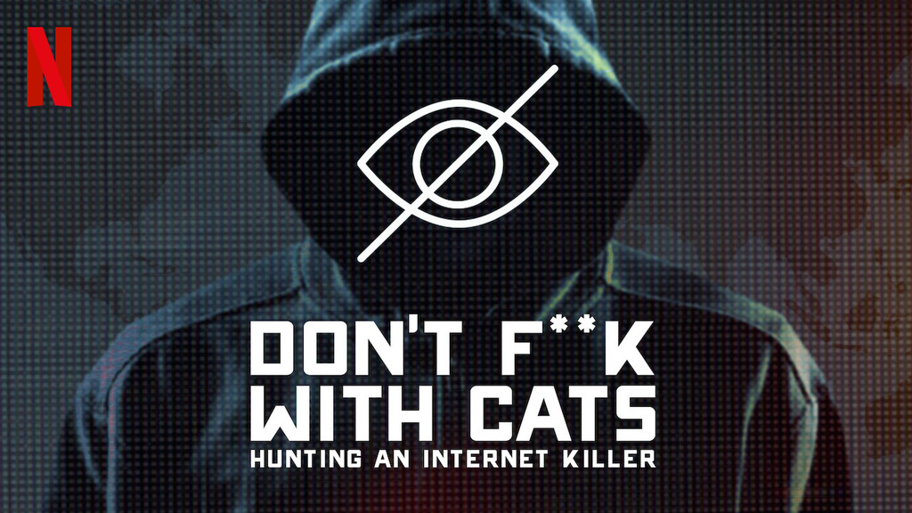'cats, nor to touch them: A killer on the Internet': the true crime of the year is this spooky thriller for Netflix