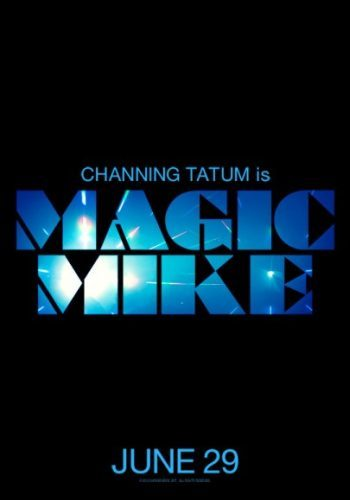 El primer cartel de Magic Mike