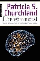 'El cerebro moral' de Patricia S. Churchland