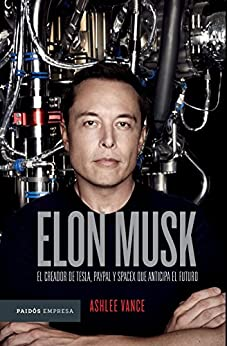 Elon Musk: El empresario que anticipa el futuro - Edición Kindle